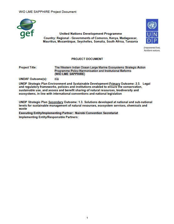 The Western Indian Ocean Large Marine Ecosystems Strategic Action Programme Policy Harmonisation and Institutional Reforms (WIO LME SAPPHIRE)